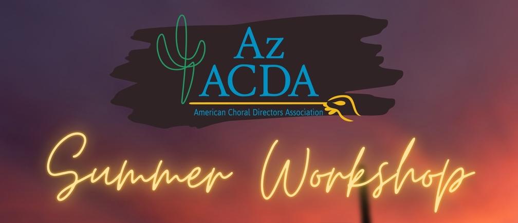 AzACDA Summer Workshop